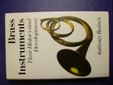 Brass Instruments - Their History and Development (book)